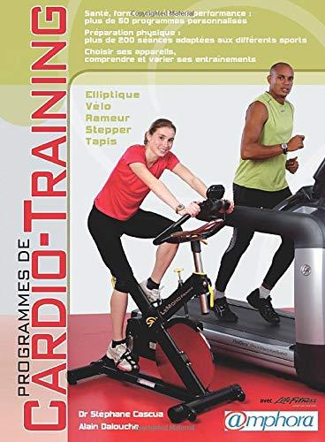 9782851807830: programmes de cardio-training - sante forme esthetique performance