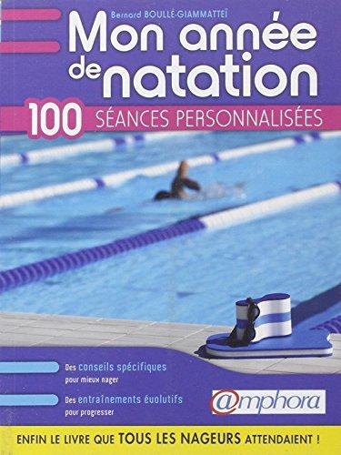 Mon année de natation: Boull�-Giammatte�, Bernard