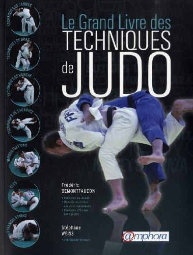 9782851807960: Le grand livre des techniques de judo