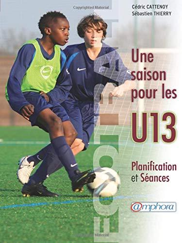 Une saison pour les U13 (Sports collectifs): Cattenoy, Cédric
