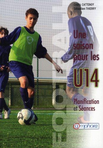 Football - une Saison pour les U14: Cattenoy, Cédric