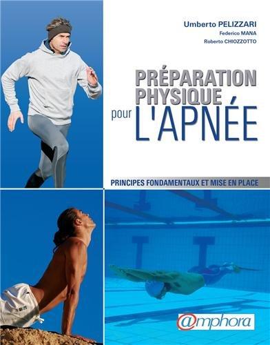 Préparation physique pour l'apnée: Pelizzari, Umberto