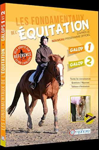 Fondamentaux équitation: galops 1 & 2 [nouvelle édition]: Ancelet, Catherine