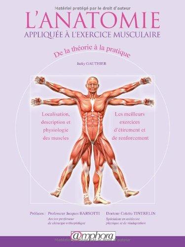Anatomie appliquée à l'exercice musculaire: Gauthier, Jacky