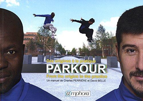 Parkour [edition bilingue]: Perri�re, Charles