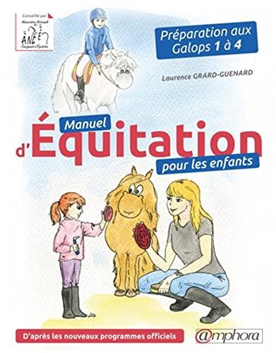 9782851809025: Manuel d'Equitation pour les Enfants - Preparation aux Galops 1 a 4