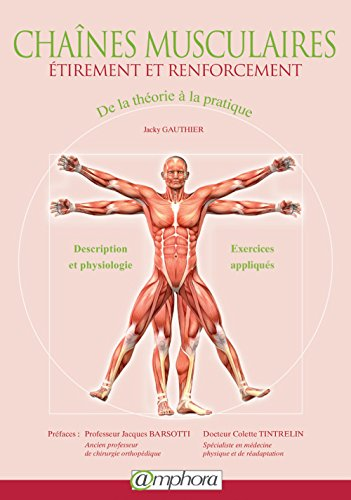 9782851809292: Chaines Musculaires Etirement et Renforcement - de la Theorie a la Pratique