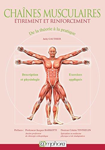 9782851809292: Chaines Musculaires - Etirement et Renforcement - De la théorie à la pratique