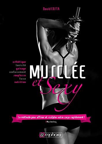 Musclée et sexy: Costa, David
