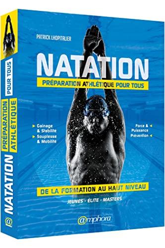 9782851809582: Natation - Préparation Athletique pour Tous