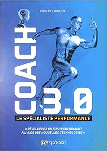 9782851809674: Coach 3.0 - Le Specialiste Performance