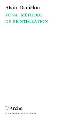 9782851810229: Yoga, methode de reintegration