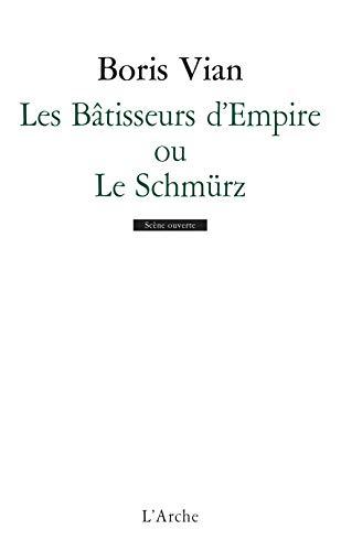 Les Hatisseurs d'Empire (French Edition): Boris Vian