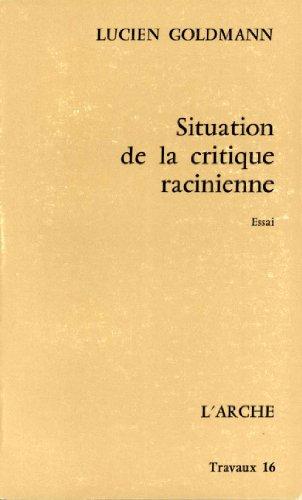 9782851811455: Situation de la critique racinienne
