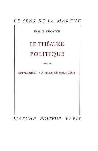 9782851811462: Le Théâtre politique