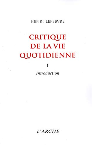 9782851811707: Critique de la vie quotidienne. Introduction, tome 1