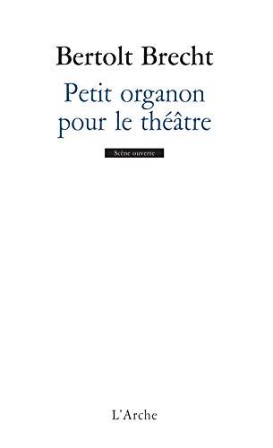 9782851811721: Petit organon pour le théâtre