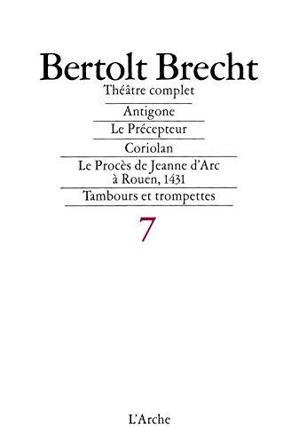 Théâtre complet 1948-1953, tome 7: Bertolt Brecht