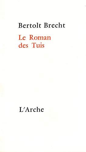 ROMAN DES TUIS (LE): BRECHT BERTOLT