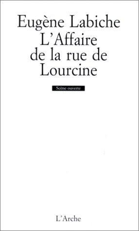 L'affaire de la rue de Lourcine: Eugene LABICHE