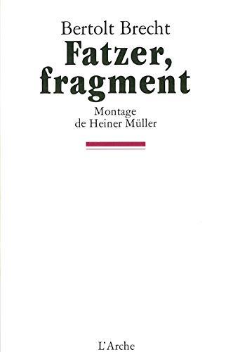 Fatzer, fragment: Bertolt Brecht