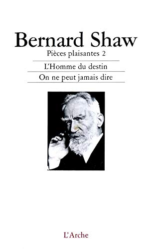 PIECES PLAISANTES T.2: SHAW, BERNARD