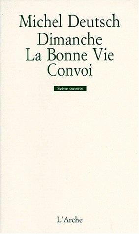 9782851813299: Dimanche - La Bonne Vie - Convoi