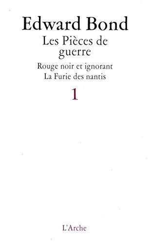 PIECES DE GUERRE -LES- T1 -ROUGE NOIR ET: BOND EDWARD