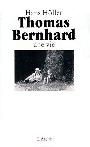9782851813411: Thomas Bernhard, une vie