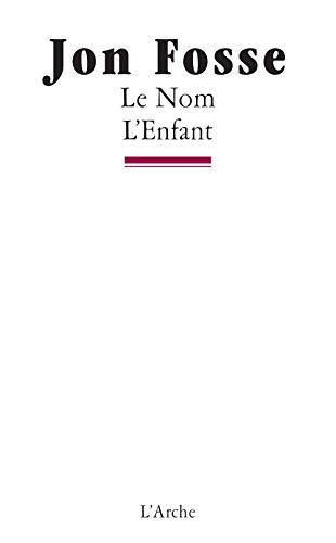 9782851814159: Le Nom - L'Enfant