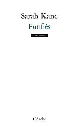 Purifiés (9782851814326) by Sarah Kane
