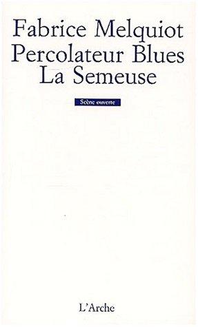 9782851814913: Percolateur Blues La Semeuse (Scène ouverte)