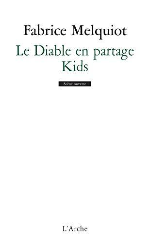 9782851815071: Le diable en partage. kids