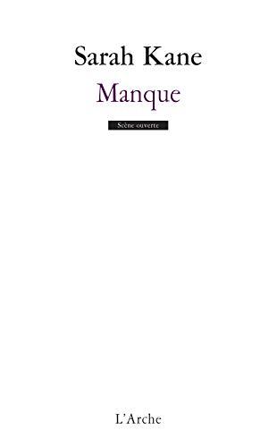 Manque (9782851815170) by Sarah Kane