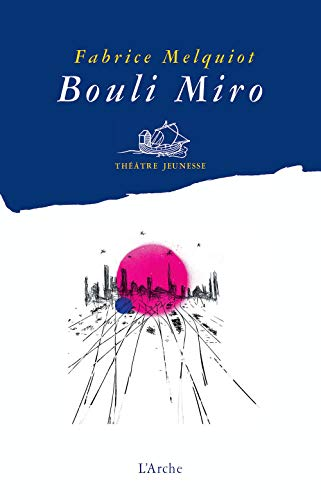 9782851815224: Bouli miro (French Edition)