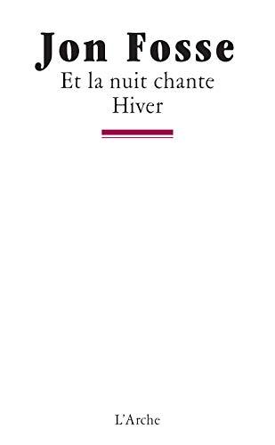 9782851815347: Et la nuit chante. Hiver (French Edition)