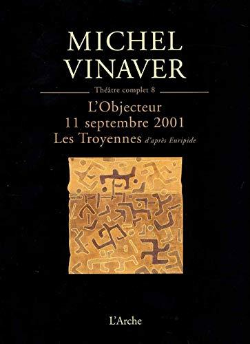 THEATRE T8 VINAVER: MICHEL VINAVER
