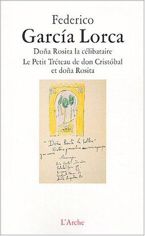 9782851815637: Doña Rosita la célibataire, Le Petit Tréteau de don Cristobal et doña Rosita