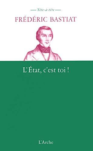 9782851815705: L'Etat, c'est toi !