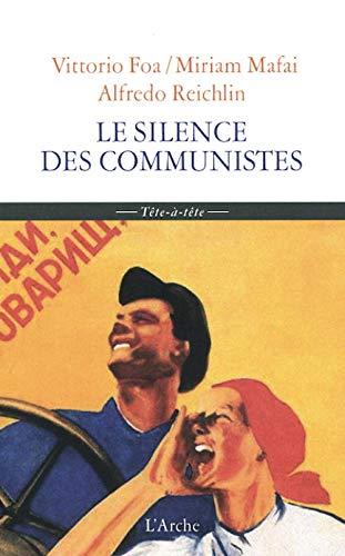 9782851816351: Le Silence des communistes