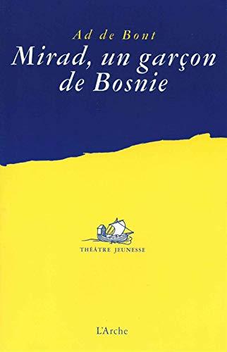 MIRAD UN GARCON DE BOSNIE: AD DE BONT