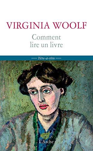 Comment Lire un Livre: Virginia Woolf