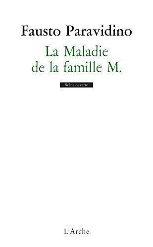 MALADIE DE LA FAMILLE M -LA-: PARAVIDINO FAUSTO