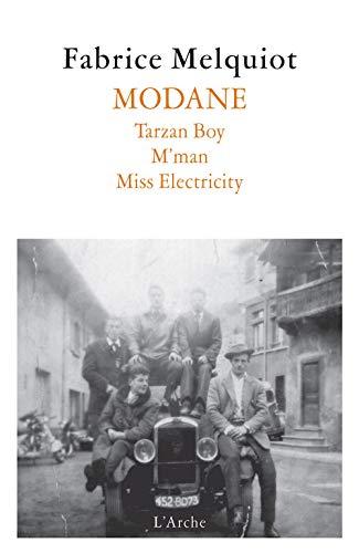 9782851817204: MODANE: Tarzan Boy / M'Man / Miss Electricity