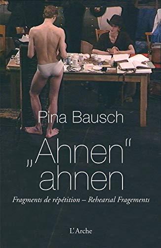 Ahnen ahnen: Pina Bausch