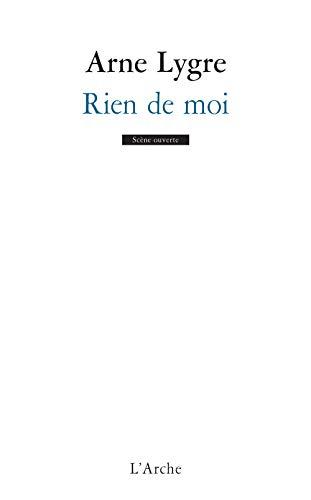 RIEN DE MOI: LYGRE ARNE