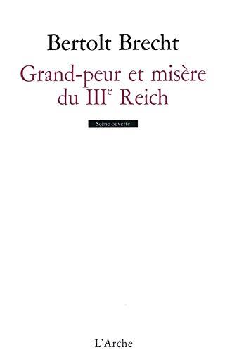 GRAND-PEUR ET MISÈRE DU IIIE REICH: BRECHT BERTOLT