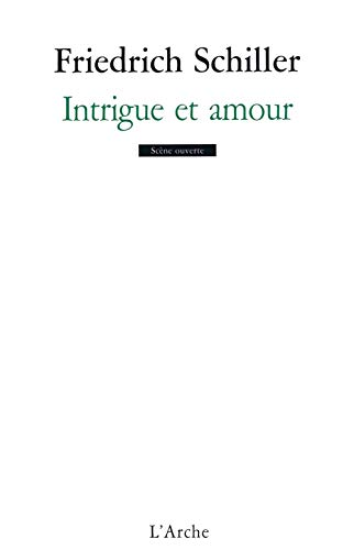 INTRIGUE ET AMOUR: SCHILLER FRIEDRICH