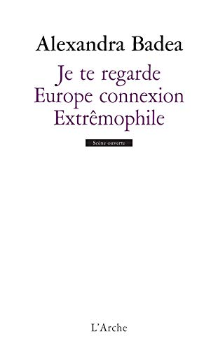 9782851818720: Je te regarde ; Europe connexion ; Extrêmophile