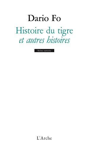 HISTOIRE DU TIGRE ET AUTRES HISTOIRES: FO DARIO